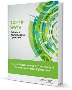 Top 10 Ways to Protect Against Cybercrime ebook Cybersecurity Connections for Business